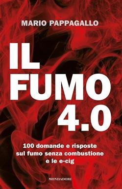 """""""IL FUMO 4.0"""" DI MARIO PAPPAGALLO"""