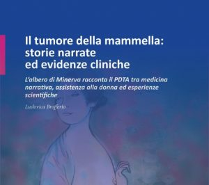 Il tumore della mammella, tra narrazioni ed evidenze: una recensione del libro di Ludovica Brofferio