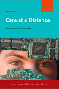 """Shaping technologies in practice. A short review of """"Care at a distance"""" by Jeannette Pols"""