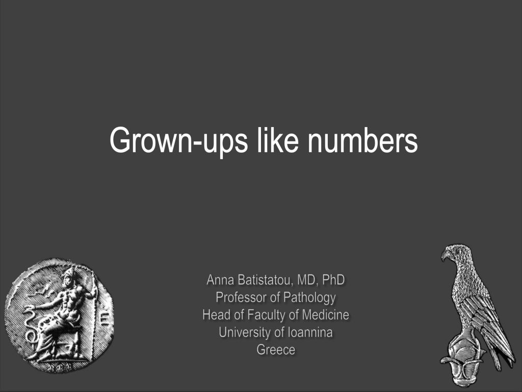 GROWN-UPS LIKE NUMBERS – BY PROF ANNA BATISTATOU