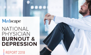 Medscape National Physician Burnout & Depression Report 2018